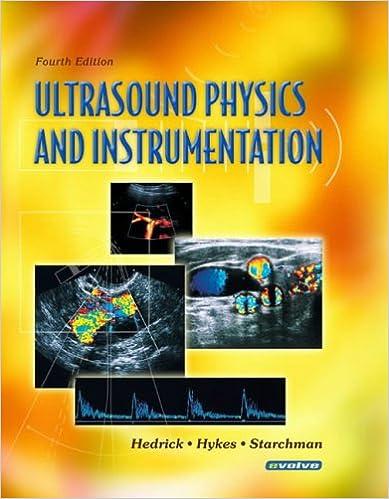 Ultrasound Physics And Instrumentation 9780323032124 Medicine
