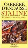 STALINE. : L'ordre par la terreur
