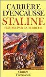 Staline, l'ordre par la terreur par Carrère d'Encausse
