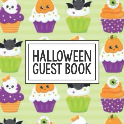 Halloween Pumpkin Decorated Cakes (Halloween Guest Book: Keepsake for Party Guests | Trick or Treat Visitors  | Space for Sketching or Your Own Photographs | Bat Eyeball Ghost Pumpkin Decorated Cupcakes)