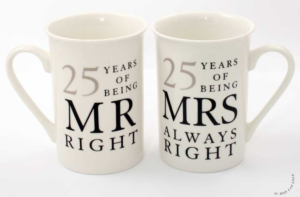 25th Anniversary Gift Set of 2 China Mugs 'Mr Right & Mrs Always Right' wdd TRTAZ11A