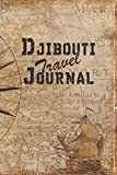 Djibouti Travel Journal: 6x9 Travel Notebook with prompts and Checklists perfect gift for your Trip to Djibouti for every Traveler