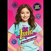 Sou Luna: voando sobre rodas