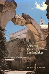 Between Two Earthquakes: Cultural Properties in Seismic Zones