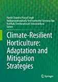Climate-Resilient Horticulture, , 8132209737