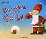 """Afficher """"Un cadeau pour le Père Noël"""""""