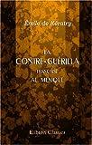 La Contre-Guérilla Française Au Mexique : Souvenirs des Terres Chaudes, Kératry, Émile De, 0543950573