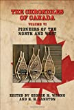The Chronicles of Canad, George M. Wrong, 1934757497