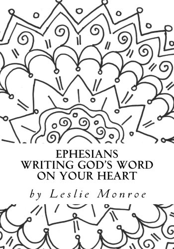Ephesians Writing God's Word on Your Heart: Daily Journal for Quite Reflection