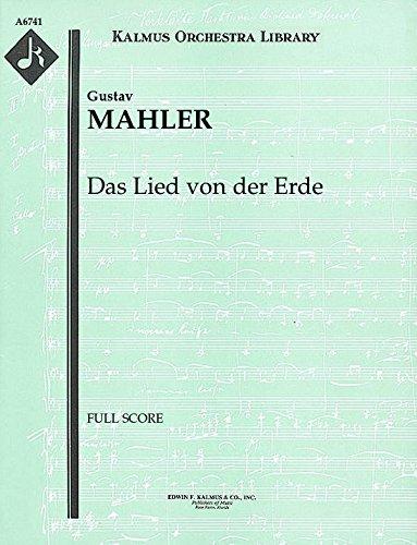 Das Lied von der Erde: Full Score [A6741] by E.F.Kalmus