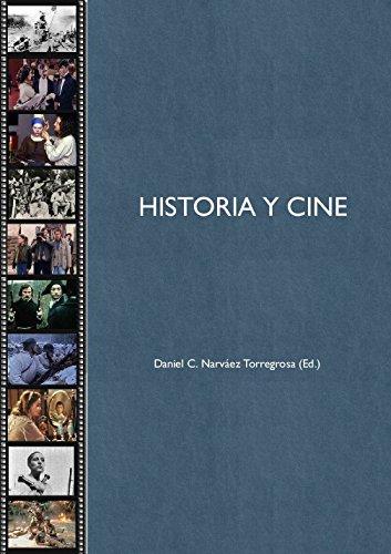 Descargar Libro Historia Y Cine Daniel Narváez Torregrosa
