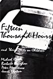 Fifteen Thousand Hours: Secondary Schools and Their Effects on Children by Rutter, Michael (March 15, 1982) Paperback