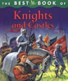 The Best Book of Knights and Castles by Deborah Murrell (2005-10-13)