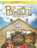 The Pawsons Move In (Tales from Edgewood)