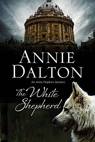 The White Shepherd (The Anna Hopkins Mysteries Book 1) by [Dalton, Annie]