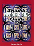 Double Wedding Ring Quilts, Susan Stein and Jane Townswick, 1574327712