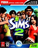 The Sims 2: Official Strategy Guide (Prima Official Game Guides)