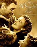 It's a Wonderful Life: The Fiftieth Anniversary Scrapbook