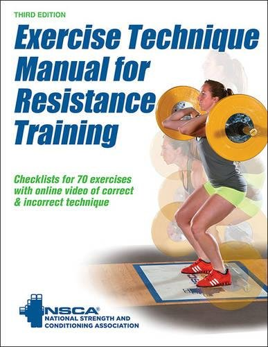 Exercise Technique Manual for Resistance Training 3rd Edition With Online Video (Training Video)