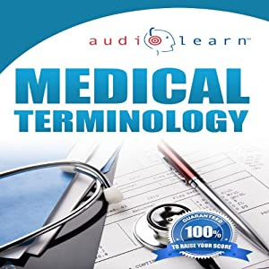 Audio Learn: 2012 Medical Terminology Audiobook