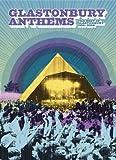 Glastonbury Anthems: The Best Of Glastonbury 1994-2004 [DVD]