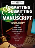 Formatting and Submitting Your Manuscript, Jack Neff and Don Prues, 089879921X