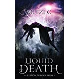 Liquid Death (The Edinön Trilogy Book 1)