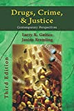 Drugs, Crime, and Justice 3rd Edition