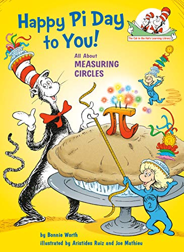 Happy Pi Day to You! (Cat in the Hat's Learning Library)
