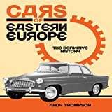 Cars of Eastern Europe, Andy Thompson, 1844259919