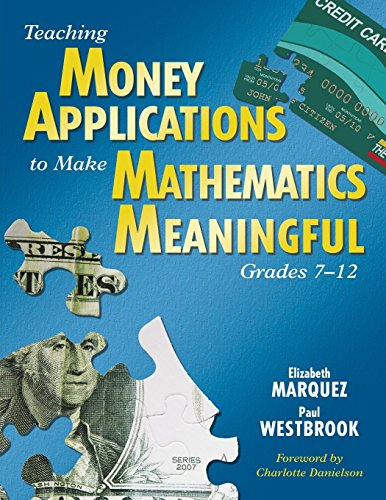 (Teaching Money Applications to Make Mathematics Meaningful, Grades 7-12)