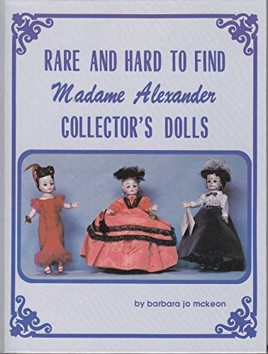 Rare and Hard To Find Madame Alexander Collector's - Madame Alexander Collectors Doll Book