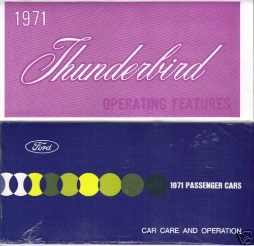 - 1971 FORD THUNDERBIRD OWNERS INSTRUCTION & OPERATING MANUAL - USERS GUIDE. 2pc SET - T-BIRD 71