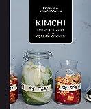 Kimchi: Essential Recipes of the Korean Kitchen