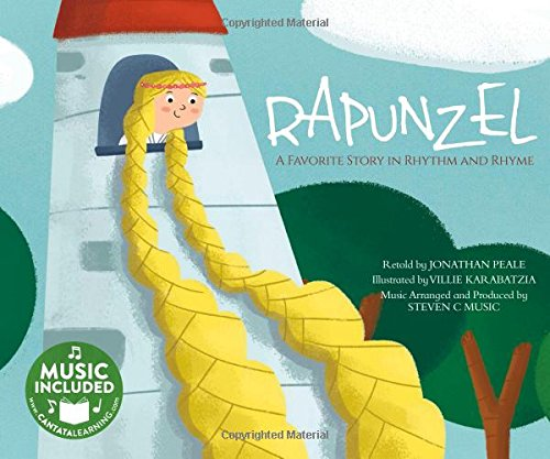 Read Online Rapunzel: A Favorite Story in Rhythm and Rhyme (Fairy Tale Tunes) ebook