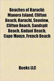 Beaches of karachi: manora island, clifton beach, karachi