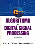 C++ Algorithms for Digital Signal Processing (2nd Edition)