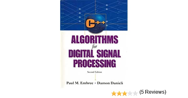 C++ Algorithms for Digital Signal Processing (2nd Edition