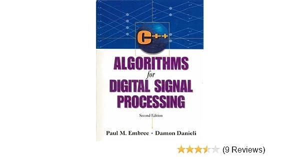 Amazon com: C++ Algorithms for Digital Signal Processing (2nd