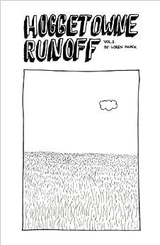 Hoggetowne Runoff Vol. 1 by [Knack, Loren]
