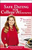 Safe Dating for College Women, Dari Dyrness-Olsen, 0741461528