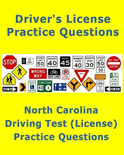 North Carolina Driving Test (License) – Practice Questions: Quick review for the written test