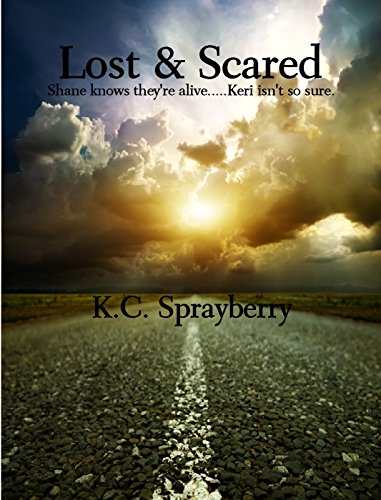 Lost & Scared by [Sprayberry, K.C.]