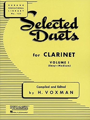 - Selected Duets for Clarinet: Volume 1 - Easy to Medium (Rubank Educational Library)