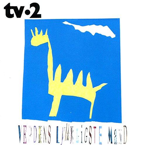 tv-2 - Verdens Lykkeligste Mand - Zortam Music