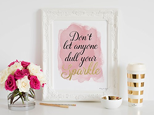Don't let anyone dull your Sparkle by Penny Jane Design, Pink and Gold Watercolor Print, Home Decor, Nursery Wall, Office Space, Inspirational Quotes, Baby Shower Gift, Little Girl's Bedroom