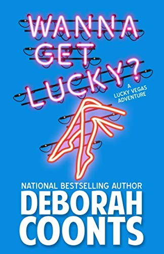 Image of Wanna Get Lucky? (The Lucky O'Toole Vegas Adventure Series) (Volume 1)
