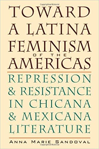 Toward a Latina Feminism of the Americas: Repression and