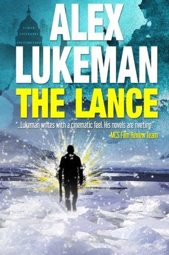 Book: The Lance - A Novel by Alex Lukeman