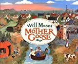 Will Moses' Mother Goose, Will Moses, 0399237445